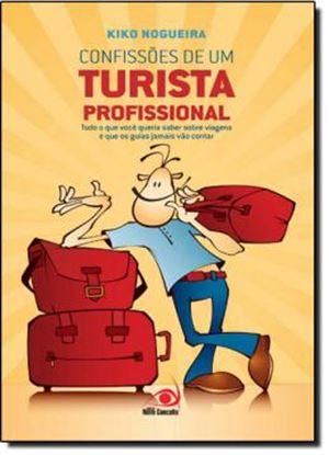 Imagem de CONFISSOES DE UM TURISTA PROFISSIONAL