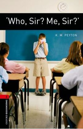 Imagem de WHO SIR? ME, SIR? - OXFORD BOOKWORMS LIBRARY 3