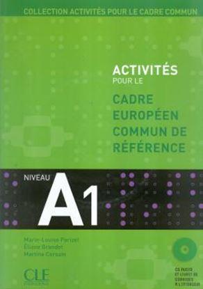 Imagem de ACTIVITES POUR LE CADRE COMMUN A1 (LIVRE + CD)
