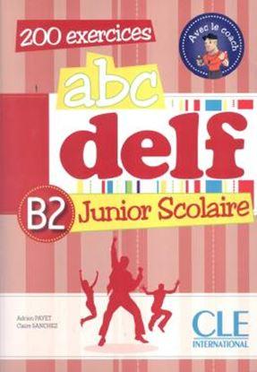 Imagem de ABC DELF JUNIOR SCOLAIRE B2 - LIVRE + CD AUDIO