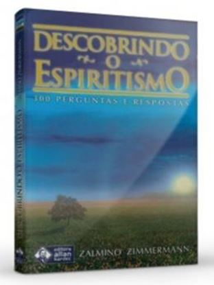 Imagem de  DESCOBRINDO O ESPIRITISMO 2ª EDICAO  - 300 PERGUNTAS E RESPOSTAS