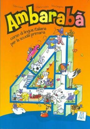 Imagem de AMBARABA 4 - LIBRO DELLO STUDENTE + 2 CD AUDIO